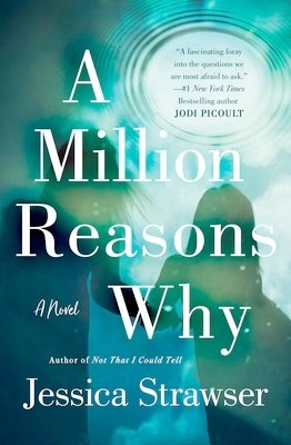 One of the best 2021 book releases - A Million Reasons Why by Jessica Strawser