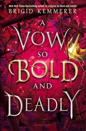 A book cover of A Vow So Bold and Deadly by Brigid Kemmerer