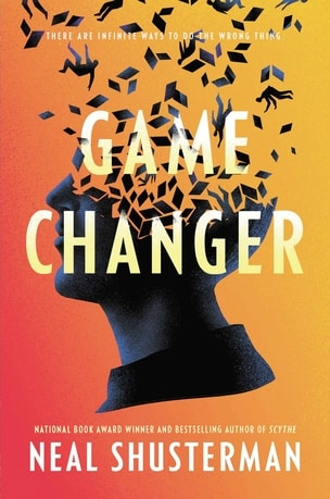 One of the best 2021 book releases - Game Changer by Neal Shusterman
