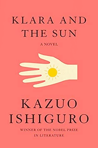 One of the best 2021 book releases - Klara and the Sun by Kazuo Ishiguro
