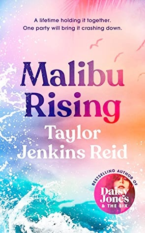 A book cover of Malibu Rising by Taylor Jenkins Reid