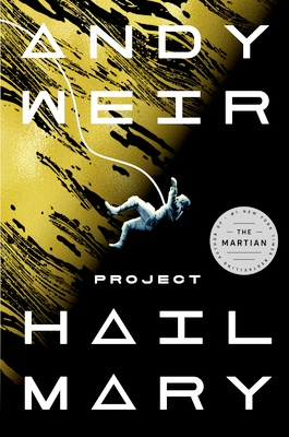 One of the best 2021 book releases - Project Hail Mary by Andy Weir