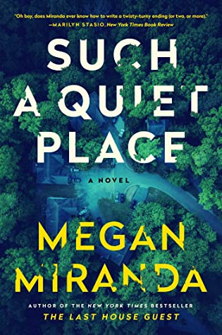 One of the best 2021 book releases - Such a Quiet Place by Megan Miranda