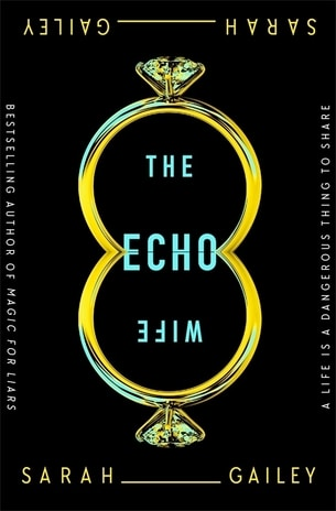 One of the best 2021 book releases - The Echo Wife by Sarah Gailey