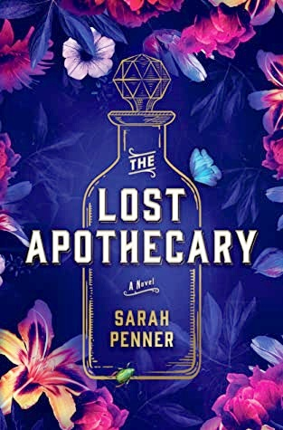 A book cover of The Lost Apothecary by Sarah Penner