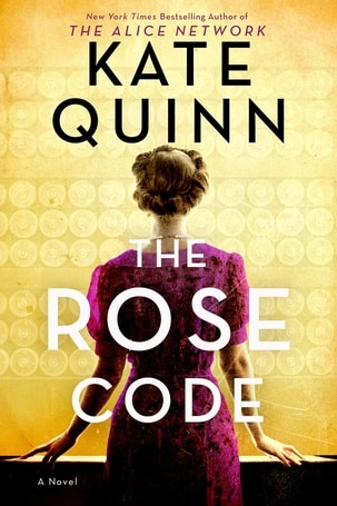 One of the best 2021 book releases - The Rose Code by Kate Quinn