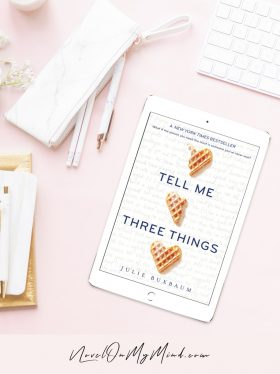 A Photo of Tell Me Three Things by Julie Buxbaum Book Cover On Tablet