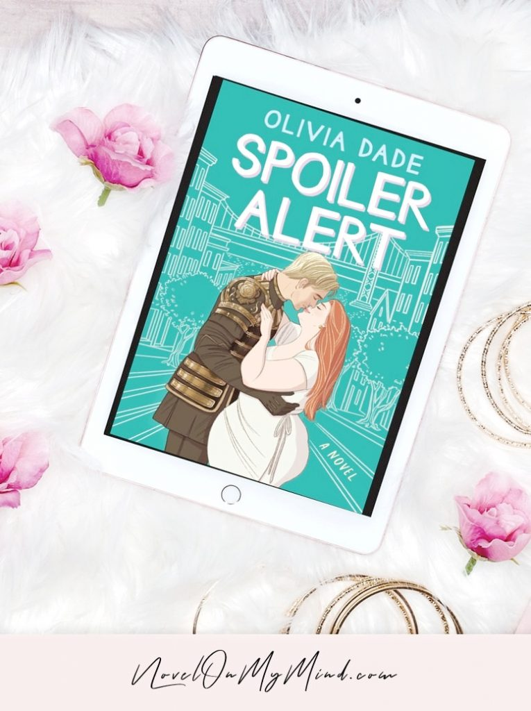 A photo of book cover of Spoiler Alert by Olivia Dade